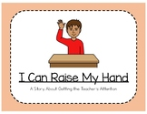 Social Story: I Can Raise My Hand