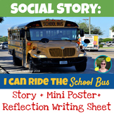 Social Story: I Can Ride the School Bus, plus Mini-Poster and Reflection Sheet