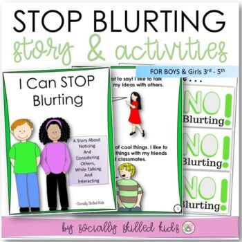 SOCIAL STORY BUNDLE I Can Stop Blurting! { For Pre-k, K-2nd & 3rd-5th Grade}