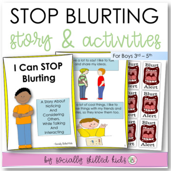 SOCIAL STORY  I Can Stop Blurting! {For Boys, 3rd-5th Grade or Ability}