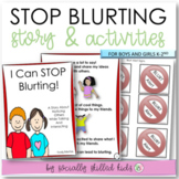 SOCIAL STORY  I Can Stop Blurting! {For Boys and Girls, k-2nd Grade or Ability}
