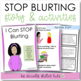 I Can Stop Blurting! || SOCIAL STORY || For Girls K-2nd
