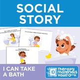 Social Story: I Can Take a Bath!