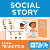 Social Story: I Can Transition!