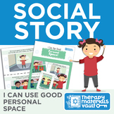 Social Story: I Can Use Good Personal Space!