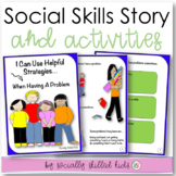 SOCIAL STORY SKILL BUILDER  I Can Use Helpful Strategies {For K-2nd Grade}
