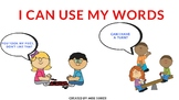 Social Story- I Can Use My Words!