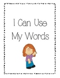 Social Story- I Can Use My Words