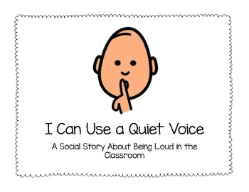 Social Story- I Can Use a Quiet Voice