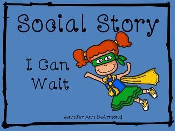 Social Story: I Can Wait