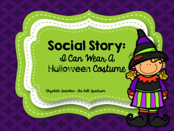 Social Story: I Can Wear A Halloween Costume