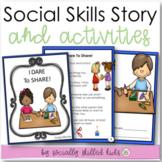 SOCIAL STORY SKILL BUILDER I Dare To Share! {k-2nd Grade}