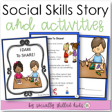 I Dare To Share! || K-2nd || SOCIAL STORY SKILL BUILDER