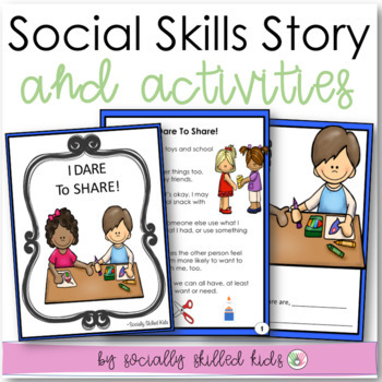 SOCIAL STORY: I Dare To Share! {k-2nd Grade or Ability Level}