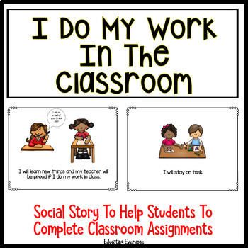 I Do My Work In The Classroom Social Story