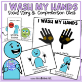 I Wash My Hands- A Social Story for Autism, Early Elementary, and SpEd.