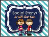Social Story: I Will Not Kick