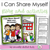 Social Skills Story & Activities   I Can Share Myself With Lots Of Friends!