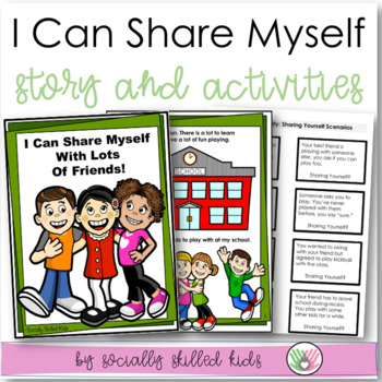 SOCIAL STORY: I Can Share Myself With Lots Of Friends!