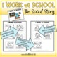 I Work at School- A Social Story for Group and Desk Work f