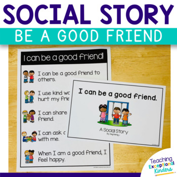 Social Story:  I can be a good friend