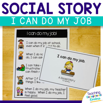 Social Story:  I can do my job at school