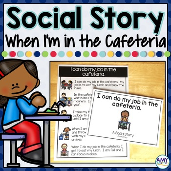 Social Story I can do my job in the cafeteria