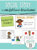 Social Story - I can follow directions! - Listening & Being Responsible