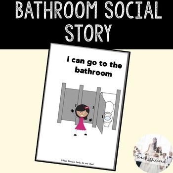 Social Story: I can go to the Bathroom