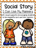 Social Story: I Can Use My Manners