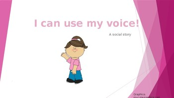 Social Story- I can use my voice
