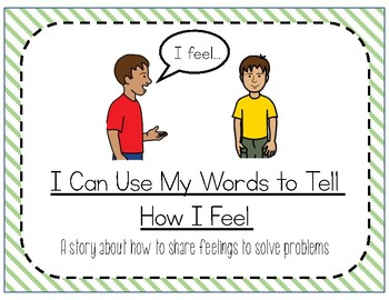 Social Story: I can use my words to tell how I feel