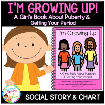 Social Story I'm Growing Up! Girl's Puberty & Period Book