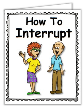 Social Story (Illustrated) - How to Interrupt