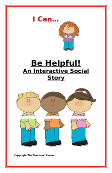 """Social Story-Interactive Style: """"I Can Be Helpful"""""""