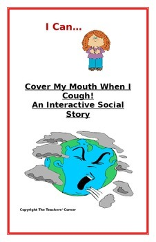 "Social Story- Interactive Style:  ""I Can Cover My Mouth When I Cough"""