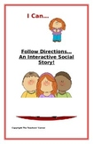 """Social Story- Interactive Style:  """"I Can Follow Directions"""""""