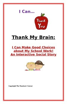 """Social Story- Interactive Style:  """"I Can Make Good Choices about School Work"""""""