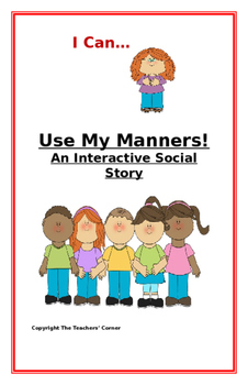 """Social Story-Interactive Style: """"I Can Use My Manners"""""""