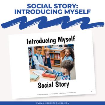 Social Story: Introducing Myself