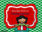 Social Story: Christmas Is Here!