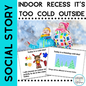 Social Story It is Really Cold Out Today Indoor Recess