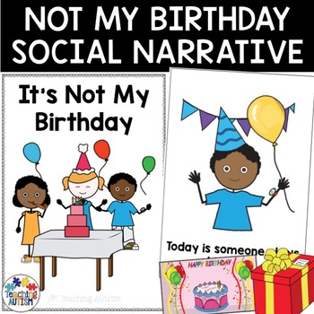Social Story It's Not My Birthday