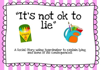 """Social Story: """"It's not ok to lie"""""""