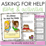 SOCIAL STORY SKILL BUILDER  It's Okay To Ask For Help {For