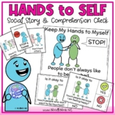 Keep My Hands to Myself- A Social Story for Social Skills and Behavior
