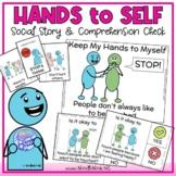 Keep My Hands to Myself - Social Story, Activities & Visua