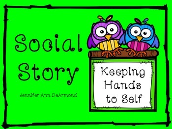 Social Story: Keeping Hands to Self