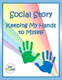Social Story: Keeping My Hands to Myself
