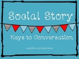 Social Story: Keys to Conversation